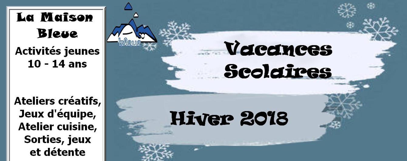 Vacances d'Hiver 2018 - Activités 10/14 ans