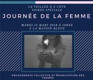 La Veillée d'à côté : soirée spéciale Journée de la femme @ La Maison Bleue | Rennes | Bretagne | France