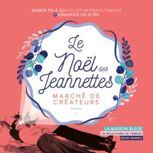 [Marché de Créateurs] - Le Noël des Jeannettes @ La Maison Bleue | Rennes | Bretagne | France