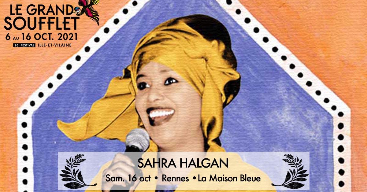 [Festival Le Grand Soufflet 2021] - Concert SAHRA HALGAN
