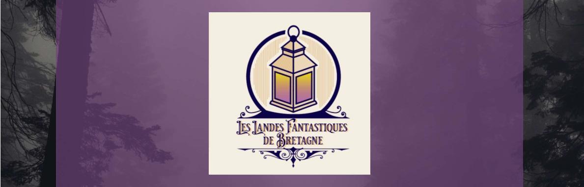 [Evènement] - Podcasts - Les Landes Fantastiques de Bretagne